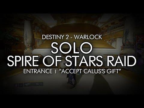 Destiny 2 - Solo Spire of Stars Raid Entrance (Accept Calus's Gift)