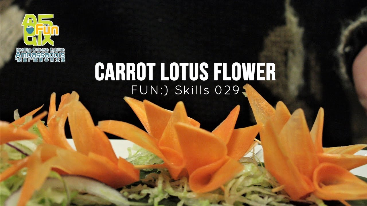 FUN:) Skill 029: Garnish Skills - Carrot Lotus Flower