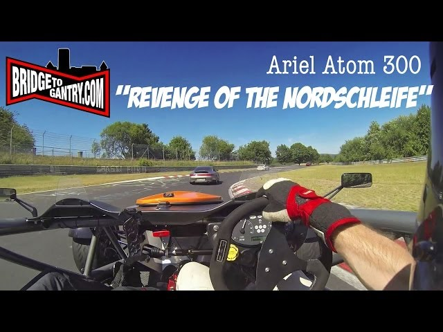 Ariel Atom attacks the Nürburgring Nordschleife with BTG (Part Two)