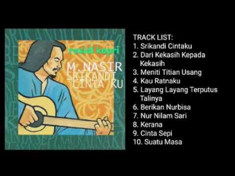 Download M NASIR _ SRIKANDI CINTA KU _ FULL ALBUM