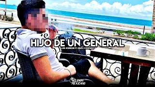 Hijo De Un General - Grupo Codiciado ft. Axel Rodriguez (Corridos Nuevos 2019)