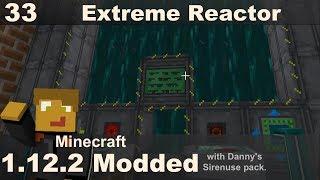 Modded 1.12.2 - Extreme Reactor - Efficient Power Gen (E33)