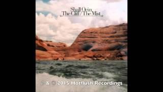 Shall Ocin - The Cliff [HFT044]