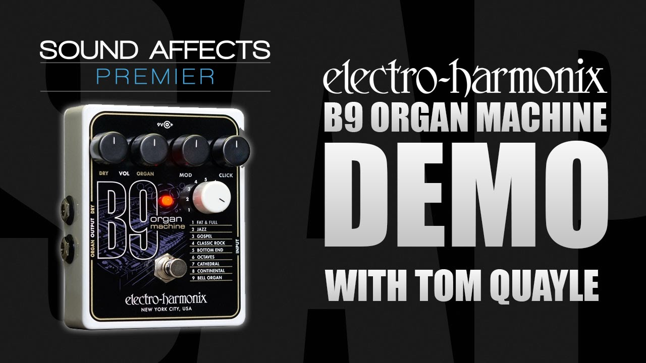 electro harmonix b9 organ machine guitar effects pedal demo review youtube. Black Bedroom Furniture Sets. Home Design Ideas