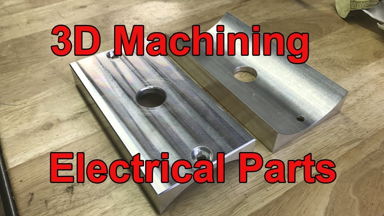3D Machining an Electrical Part on the Tormach 770