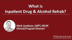 What is Inpatient Drug & Alcohol rehab?