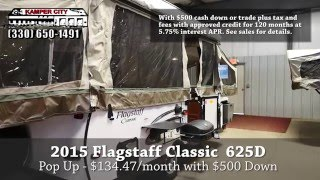 2015 Forest River Inc. Flagstaff classic 625D