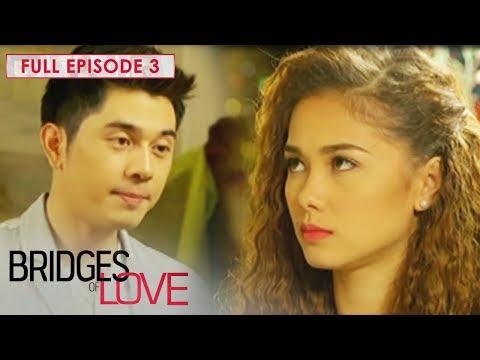 Full Episode 3 | Bridges Of Love