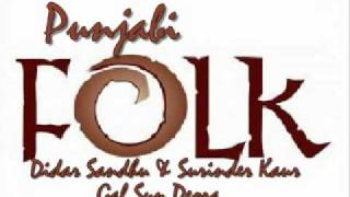 Duet: Didar Sandhu & Surinder Kaur