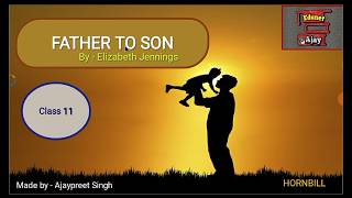 Father to Son by Elizabeth Jennings   Class 11in Hindi  Hornbill   English  CBSE