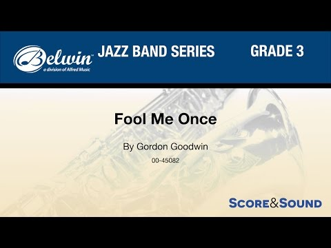 Fool Me Once by Gordon Goodwin - Score & Sound