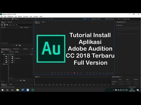 Turorial Install Aplikasi Adobe Audition  CC 2018 Terbaru Full Version 100% Work