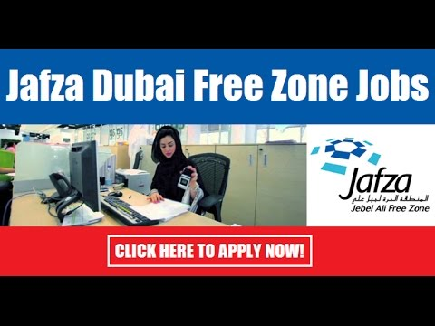 How To Find Jafza (Jebel Ali Free Zone Authority) Jobs in Dubai