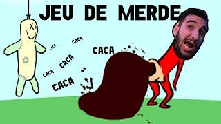 LES JEUX DE MERDE !!! CACA