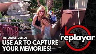 ReplayAR: استخدام AR التقاط ذكرياتك!