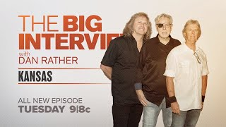 Kansas on The Big Interview with Dan Rather