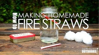 How to: Making Homemade Fire Straws