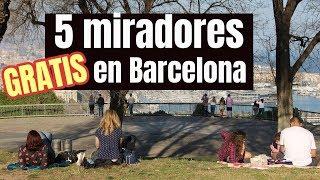 BARCELONA: 5 miradores GRATIS   Viajando con Mirko