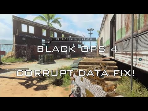 BLACK OPS 4 - CORRUPT DATA FIX!!!