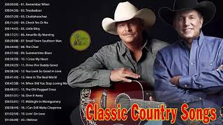 Alan Jackson, George Strait Greatest Hits - Best Classic Country Songs