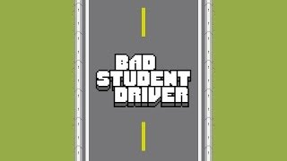 Bad Student Driver - Universal - HD Gameplay Trailer