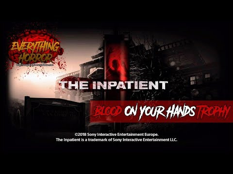 The Inpatient - Blood On Your Hands - Trophy