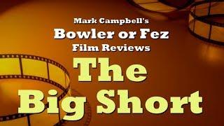 The Big Short (2015) Film Review
