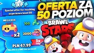 OFERTA ZA 50 POZIOM! BRAWL STARS OPENING!  (odc.30)