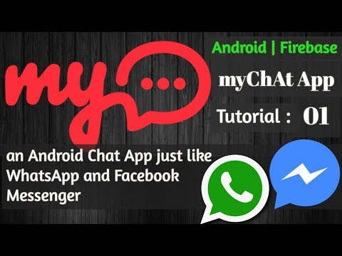 Android Studio Tutorial - Chat Application With Firebase - MyChAt App - 01 Project Overview