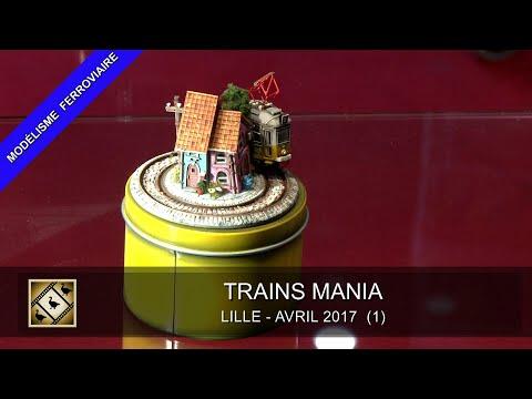 TRAINS MANIA 2017. Première partie (28, 29 & 30/04/2017)