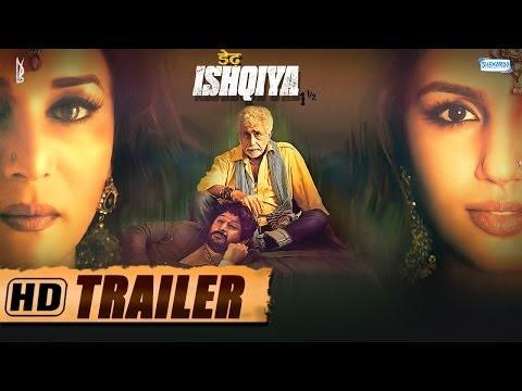 Dedh Ishqiya - Trailer - Madhuri Dixit - Naseeruddin Shah - Arshad Warsi - Huma Qureshi