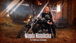 Magda Niewińska - W Tobie się kocham (Official Video)