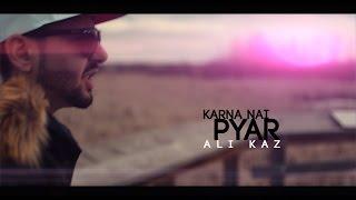 Karna Nai Pyar - Ali Kaz (Official Music Video) Desi Hip Hop Inc