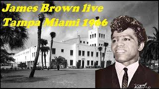 James Brown Live Tampa Miami 1966
