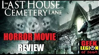 THE LAST HOUSE ON CEMETERY LANE ( 2015 )  Horror Movie Review