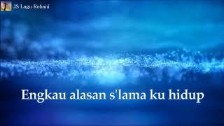 Download [Lirik Rohani] Jeffry S Tjandra - Engkau Alasan Ku Hidup