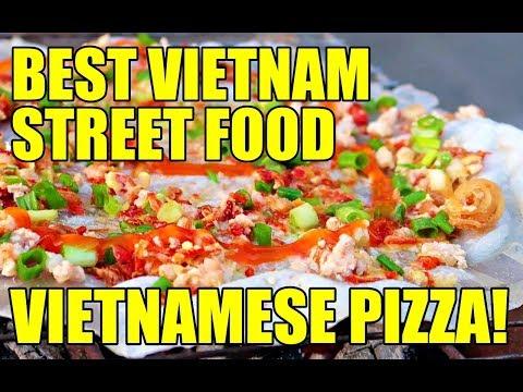 VIETNAMESE PIZZA! BEST STREET FOOD IN VIETNAM! | VIETNAM TRAVEL VLOG 2017