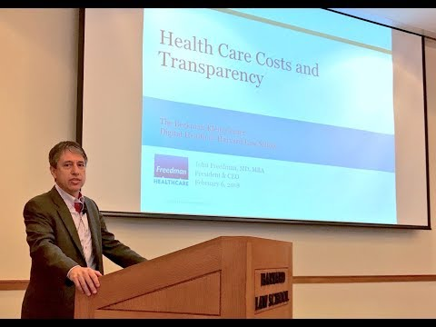 John Freedman on Health Care Costs and Transparency