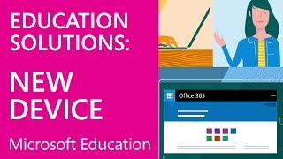 Microsoft Education: Set up New Windows 10 Education Devices using the Windows Setup Experience