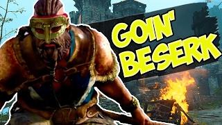 GOIN' BESERKER! (For Honor Multiplayer Gameplay #2)