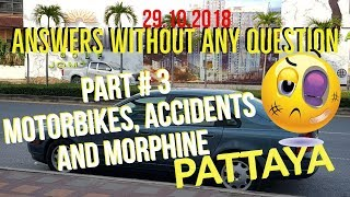 Answers Without Any Questions Part 3 In Pattaya Thailand