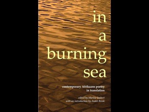 "Bekendstelling: ""In a Burning Sea - Contemporary Afrikaans Poetry in Translation"""