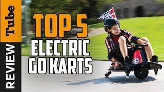✅Go-kart: Best Electric Go-kart 2018 (Buying Guide)