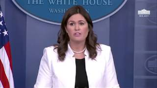 Press Briefing with Press Secretary Sarah Sanders