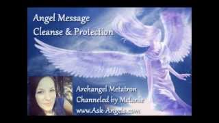 Angel Message with Archangel Metatron, Cleanse & Protection