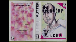 Mutter - Video 1 (1992) Einführung