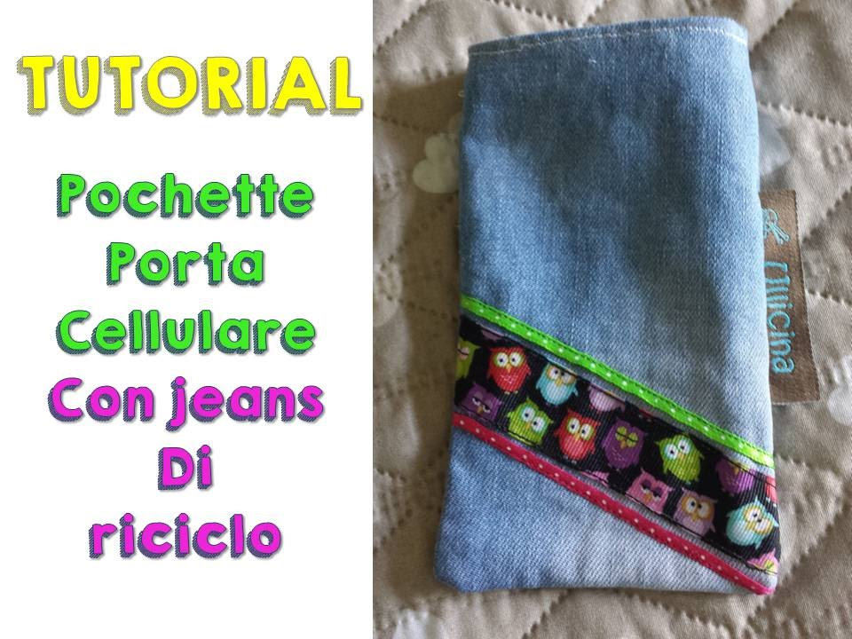 tutorial pochette porta cellulare in jeans youtube