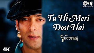 Tu Hi Meri Dost Hai   Salman K   Katrina K   A R Rahman   Benny B   Shreya G   Yuvvraaj Movie Song