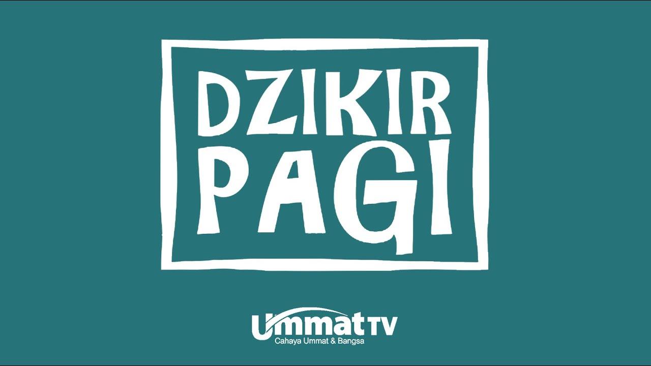 Download Ummat TV: Dzikir Pagi
