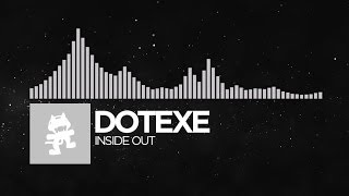 [Trap] - DotEXE - Inside Out [Monstercat Release]